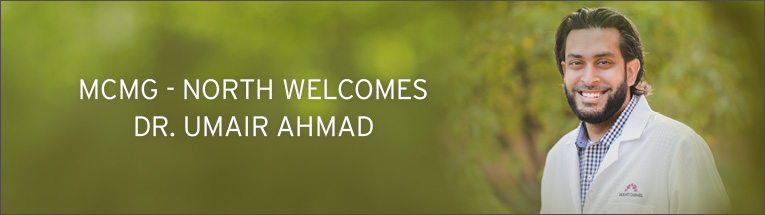 Mount Carmel Medical Group North welcomes Dr. Umair Ahmad.