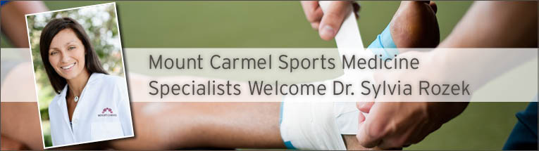 Mount Carmel Medical Group Sports Medicine Specialists welcomes Sylvia Rozek, MD