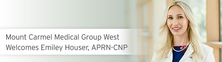 Welcome, Emiley Houser, APRN-CNP