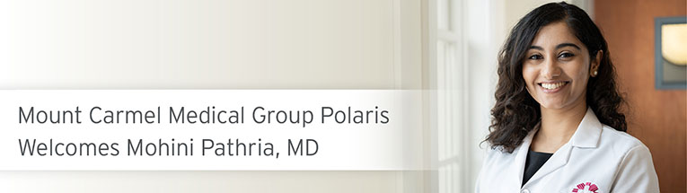 Welcome, Mohini Pathria, MD